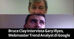 """Bruce Clay intervista Gary Illyes:""""Panda lento, Penguin realtime, SEO esagerano"""""""