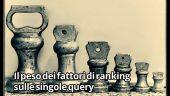 Peso fattori di ranking su singole query