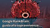 RankBrain guida alla sopravvivenza