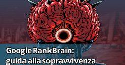 RankBrain : guida alla sopravvivenza [ AJ Kohn ]