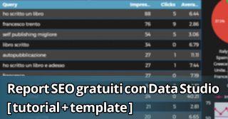 """""""Report SEO gratuiti con Google Data Studio"""" : copertina articolo"""