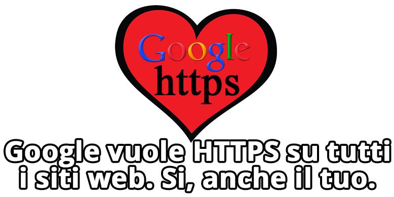 Google dichiara che HTTPS è un segnale di ranking.