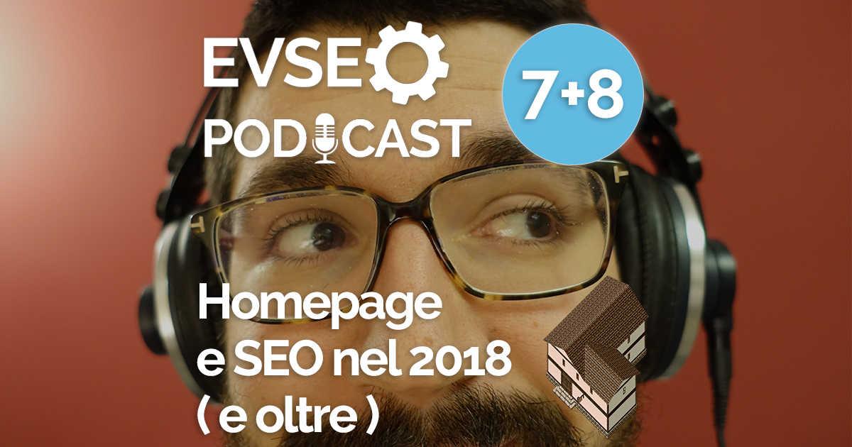 """Copertina dell'EV SEO Podcast intitolato """"Homepage e SEO nel 2018 ( e oltre )"""""""