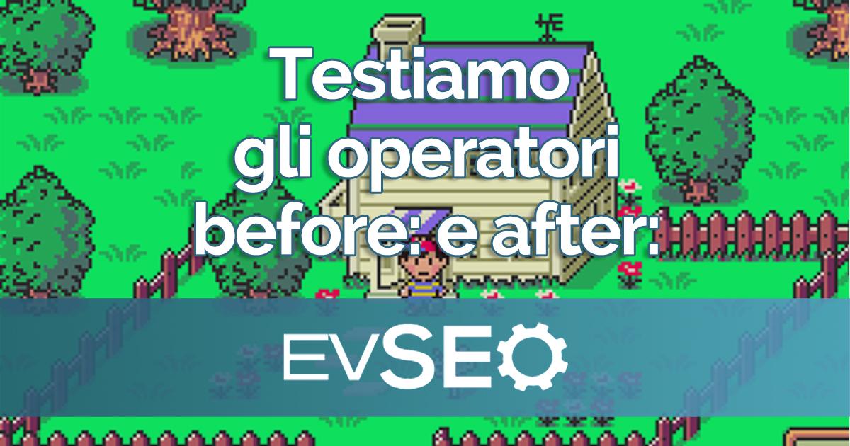 """Copertina dell'articolo """"Test degli operatori before: e after: di Google"""""""